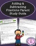 Adding & Subtracting Fractions Parent Study Guide