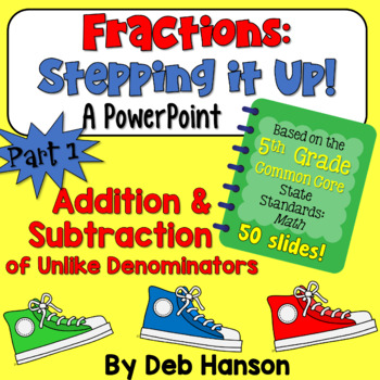 Adding and Subtracting Fractions PowerPoint for 5th grade