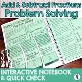 Adding & Subtracting Fractions Problem Solving Interactive Notebook Quick Check