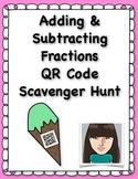 Adding & Subtracting Fractions QR Code Scavenger Hunt