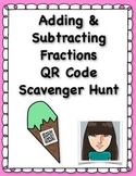 Adding & Subtracting Fractions QR Code Scavenger Hunt