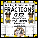 Adding and Subtracting Fractions QUIZ with Answer KEY Add Subtract Fractions