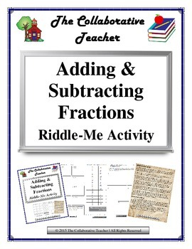 Adding & Subtracting Fractions Riddle-Me Activity