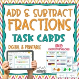 Adding & Subtracting Fractions Task Cards { Add & Subtract LIKE denominators  }