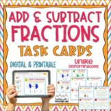 Adding & Subtracting Fractions Task Cards { Add & Subtract UNLIKE denominators }