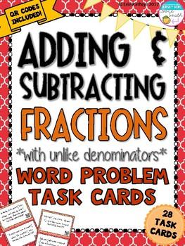Adding & Subtracting Fractions Unlike Denominators Task Cards - Set of 28