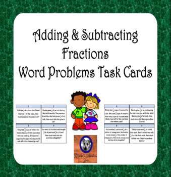 Adding & Subtracting Fractions Word Problem Task Cards