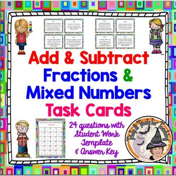 Adding and Subtracting Fractions Word Problems Add Subtract Task Cards with KEY