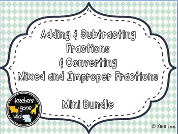 Adding & Subtracting Fractions and Mixed Number & Improper Fractions Mini Bundle