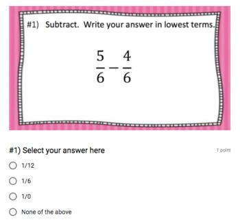 Adding & Subtracting Fractions (like denominators) - Google Form & Video!