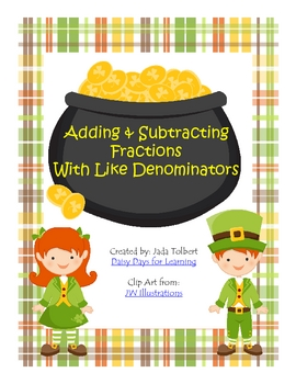 Adding & Subtracting Fractions with Like Denominators