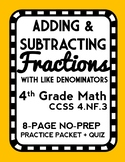 Adding & Subtracting Fractions with Like Denominators, Lesson Packet & Exit Quiz