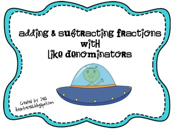 Adding & Subtracting Fractions with Like Denominators-Space Theme