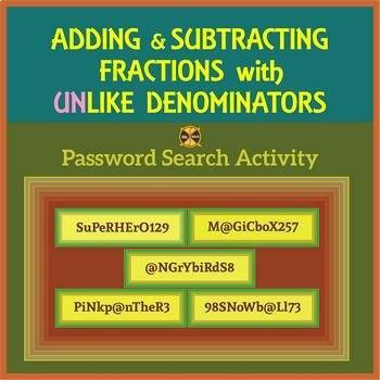 Adding & Subtracting Fractions with UNLIKE Denominators-Password Search Activity