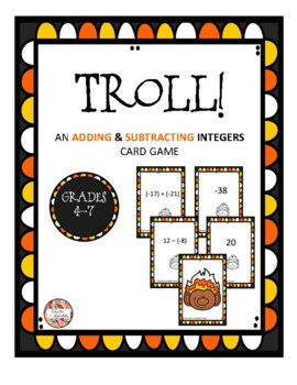 Adding & Subtracting INTEGER Card Game - TROLL!