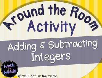 Adding & Subtracting Integers Around the Room Activity
