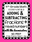 Adding & Subtracting Like Fractions & Mixed Numbers, 4.NF.B.3 Practice Packet
