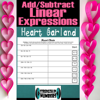 Adding Subtracting Linear Expressions 3-D Heart Chain/Garland Valentine's
