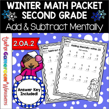 Adding & Subtracting Mentally within 20 - 2.OA.2, 1.OA.6