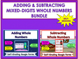 Adding & Subtracting Mixed-DIGIT Whole Numbers Google Forms BUNDLE