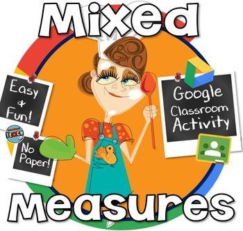 Adding & Subtracting Mixed Measures - GOOGLE CLASSROOM