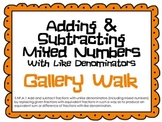 Adding & Subtracting Mixed Numbers Gallery Walk