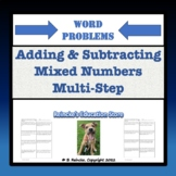 Adding & Subtracting Mixed Numbers Multi-Step Word Problems (5 worksheets)
