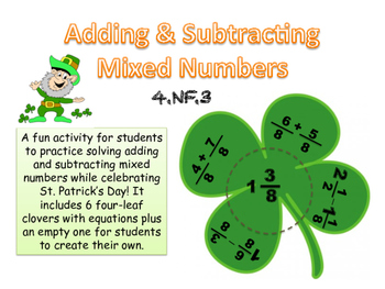 St. Patrick's Day - Adding & Subtracting Mixed Numbers (4.NF.3)