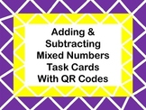 Adding & Subtracting Mixed Numbers Task Cards with QR Codes