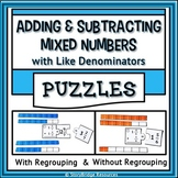 Adding & Subtracting Mixed Numbers with Like Denominators Puzzles-Math Activity