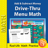 Adding & Subtracting Money: Drive-Thru Menu Math