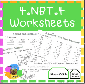 Adding Subtracting Multi Digit Whole Numbers 4nbt4 Worksheets