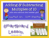Adding & Subtracting Multiples of 10 Smart Board Lesson