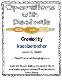 Adding, Subtracting, Multiplying, & Dividing Decimals