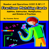 Adding, Subtracting, Multiplying, Dividing Fractions Matching Cards: 5.NF.1-7