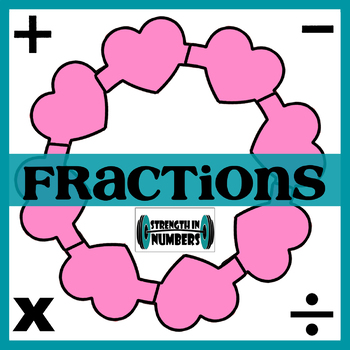 Adding Subtracting Multiplying Dividing Fractions Valentine's Day Heart Wreath
