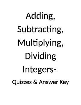 Adding, Subtracting, Multiplying, Dividing Integers Quiz Bundle