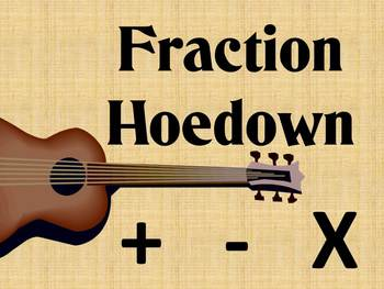 Adding, Subtracting & Multiplying Fractions Educational Song: Fraction Hoedown