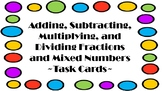Adding, Subtracting, Multiplying, and Dividing Fractions and Mixed Numbers