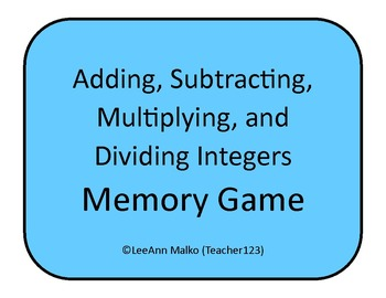 Adding, Subtracting, Multiplying, and Dividing Integers Memory Game