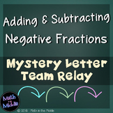 Adding & Subtracting Negative Fractions Team Relay