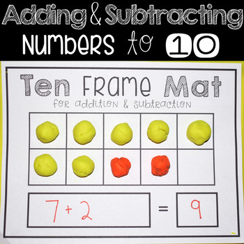 Adding & Subtracting Numbers to 10 Ten Frame Mat for Playdough or ...