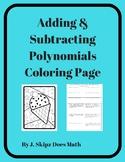 Adding & Subtracting Polynomials Coloring Activity