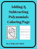 Adding & Subtracting Polynomials Coloring Activity