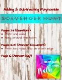 Adding & Subtracting Polynomials Scavenger Hunt