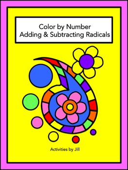 Adding & Subtracting Radicals Color by Number