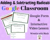 Adding & Subtracting Radicals - Google Form & Video Lesson!