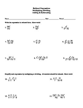 Multiplying, Dividing, Adding & Subtracting Rational Expressions