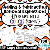 Adding & Subtracting Rational Expressions Quiz DISTANCE LEARNING
