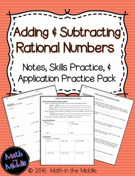 Adding & Subtracting Rational Numbers - Notes, Practice, a